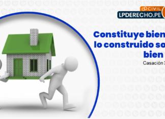 Casacion 38-2016-Lima - Constituye bien social lo construido sobre bien propio - LP