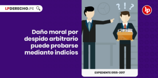 Daño moral por despido arbitrario puede probarse mediante indicios con logo de LP