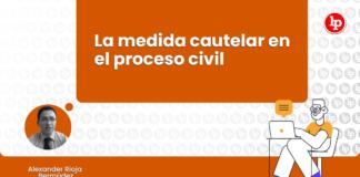 medida cautelar en el proceso civil-LP