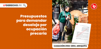 Presupuestos para demandar desalojo por ocupacion precaria-civil-LP