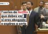 Series de Netflix si eres abogado - LPDerecho.