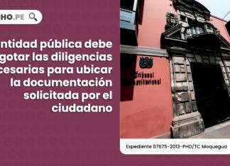 TC entidad publica debe agotar las diligencias necesarias para ubicar la documentacion solicitada por el ciudadano-LP