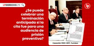 Se puede celebrar una terminacion anticipada si la cita fue para una audiencia de prision preventiva-penal-LP