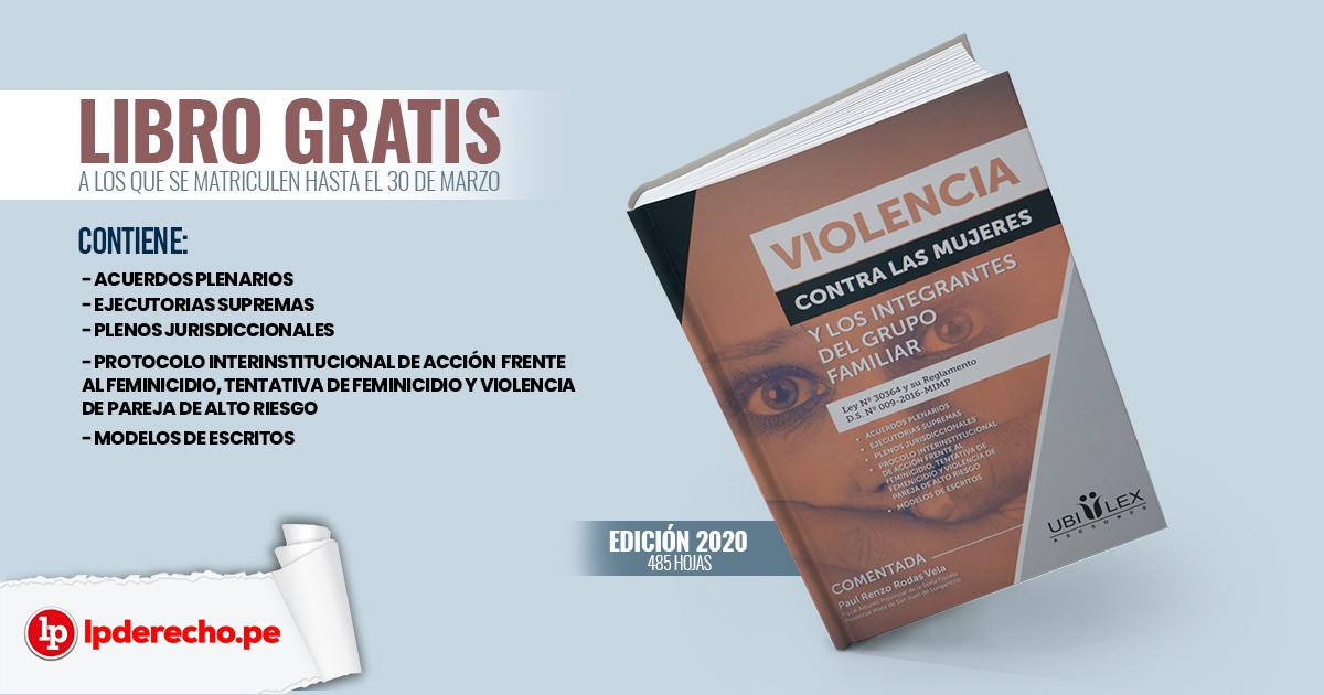 Libro Violencia contra las mujeres y los integrantes del grupo familiar Libro de regalo Lp pasión por el derecho Curso Especializado de Violencia Familiar, de género y delitos sexuales