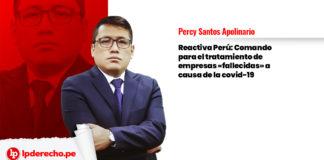 reactiva Perú Comando para el tratamiento de empresas «fallecidas» a causa de la covid-19