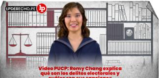 Vídeo PUCP: Romy Chang explica qué son los delitos electorales y cuáles son sus sanciones con logo de LP