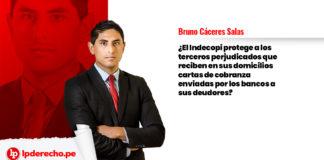 Bruno Cáceres Salas LP ante indecopi terceros