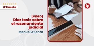 Diez tesis sobre el razonamiento judicial con logo de LP