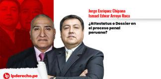attestatus dossier proceso penal