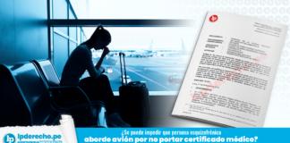 ¿Se puede impedir que persona esquizofrénica aborde avión por no portar certificado médico?