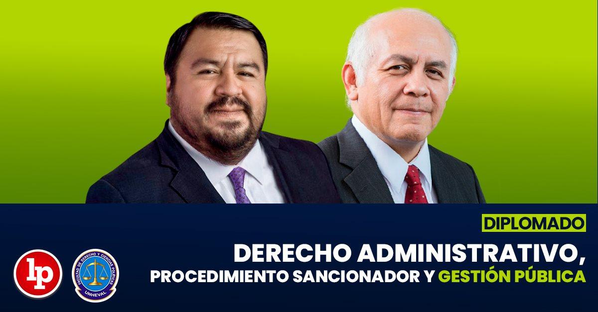 Diplomado en Derecho administrativo, procedimiento sancionador y gestión pública