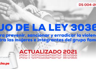 TUO de la Ley 30364- prevenir-erradicar-violencia mujeractualizado 2021-LP