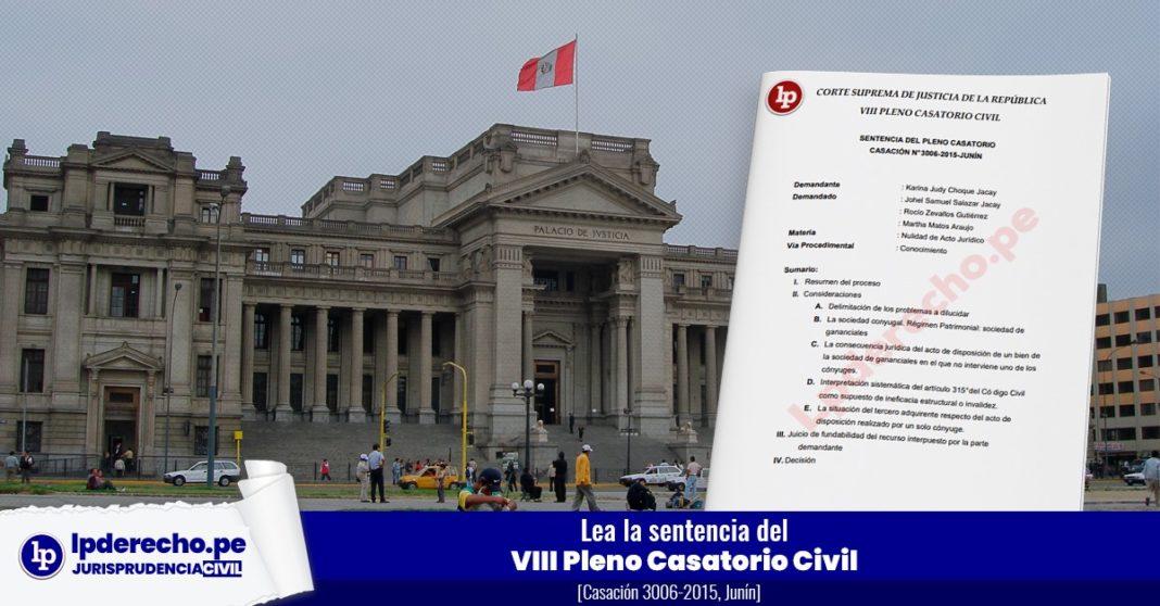 VIII Pleno Casatorio Civil Casación 3006-2015, Junín Corte Suprema con logo de jurisprudencia civil de lpderecho