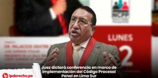 Conferencia nuevo Código Procesal Penal Corte Lima Sur con logo lp
