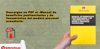 Portada del Manual beneficios penitenciarios lineamientos modelo procesal acusatorio con logo LP