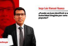Puede juez destituir a autoridad elegida por voto popular - Jorge Luis Mamani Huanca con logo LP