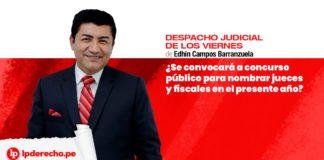 Se convocará a concurso público para nombrar jueces y fiscales en el presente año Edhin Campos con logo LP