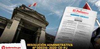 Resolucion Administrativa 000316-2020-ce-pj