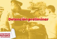 Detención preliminar - Jurisprudencia actual y relevante - LP