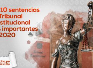 sentencias del Tribunal Constitucional importantes 2020