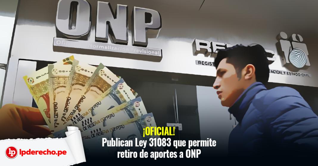 Ley 31083 retiro ONP LP