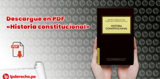 Descargue en PDF «Historia constitucional» con logo de LP