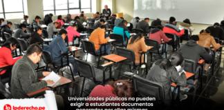 Universidades públicas no pueden exigir a estudiantes documentos generados por ellas mismas
