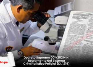 Decreto Supremo 001-2021-IN: Reglamento del Sistema Criminalístico Policial