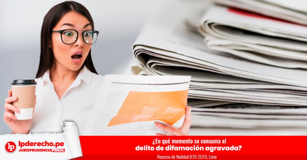 RN 819-2019, Lima-LP - difamación agravada - delito - logo LP