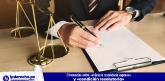 Diferencias entre «cláusula resolutoria expresa» y «condición resolutoria»