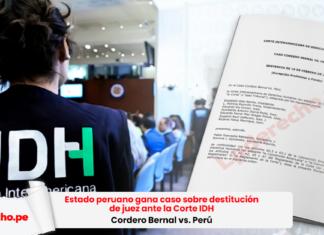 Estado peruano gana caso sobre destitución de juez ante la Corte IDH (Cordero Bernal vs. Perú)