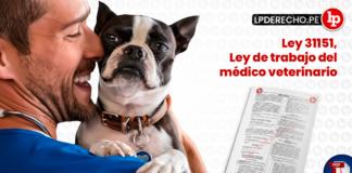 Ley 31151, Ley de trabajo del médico veterinario