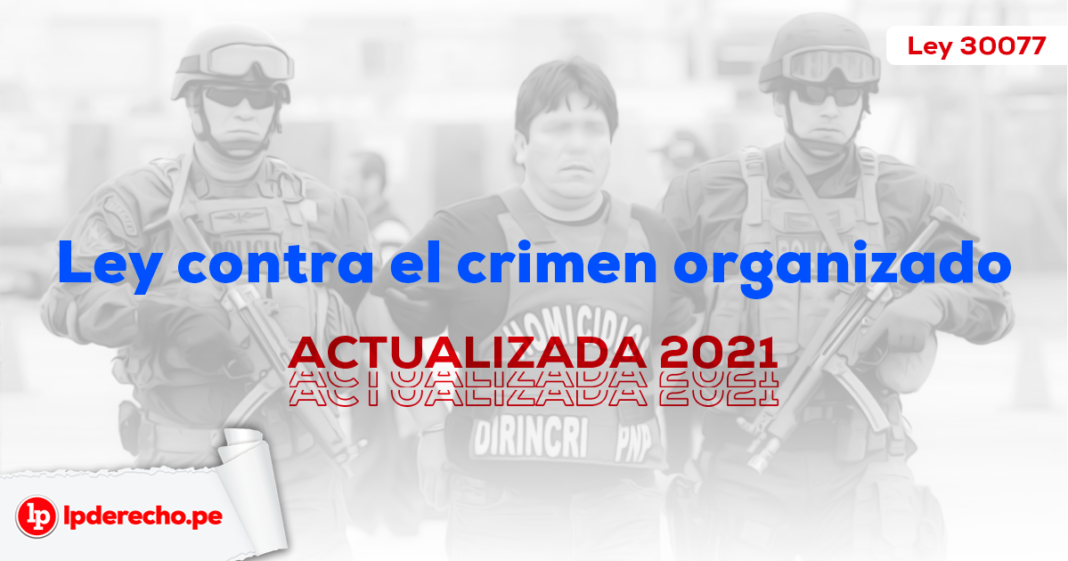 Ley contra el crimen organizado - Ley 30077-LP