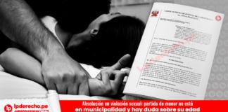 Absolución en violación sexual: partida de menor no está en municipalidad y hay duda sobre su edad