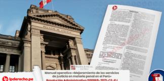 Manual operativo «Mejoramiento de los servicios de justicia en materia penal en el Perú»