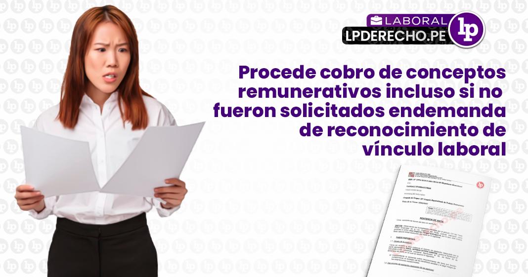 Cobro-conceptos-remunerativos-no solicitados-demanda-reconocimiento-laboral-LP
