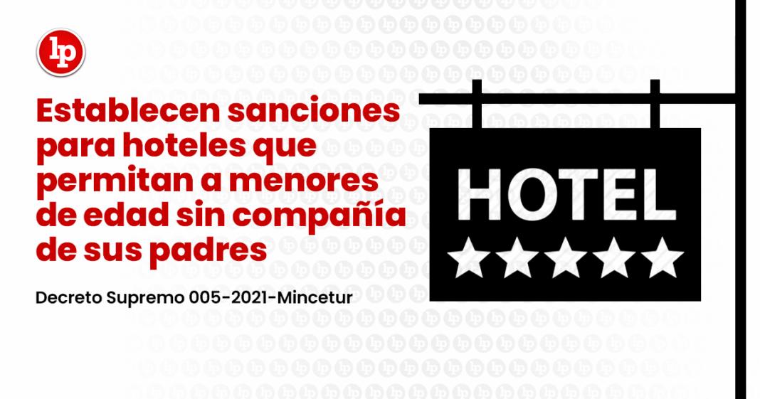 Establecen sanciones para hoteles que permitan a menores de edad sin compañía de sus padres