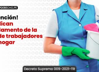 ¡Atención! Publican Reglamento de la ley de trabajadores del hogar