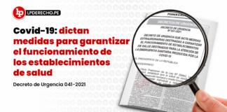 Covid-19: dictan medidas para garantizar el funcionamiento de los establecimientos de salud