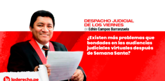 Edhin-Campos-despacho-judicial-LP-Semana-Santa