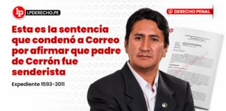 Esta es la sentencia que condenó a Correo por afirmar que padre de Cerrón fue senderista