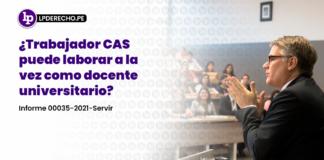 ¿Trabajador CAS puede laborar a la vez como docente universitario?
