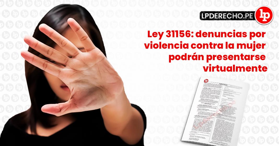 Ley 31156-denuncia-violencia-mujer-virtual-LP