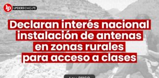 Ley 31169: declaran interés nacional instalación de antenas en zonas rurales para acceso a clases
