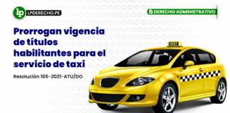 Prorrogan vigencia de títulos habilitantes para el servicio de taxi