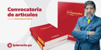 Convocatoria de artículos para la revista LP Derecho con Carlos Ramos Núñez y logo de LP