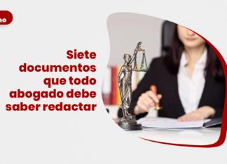 Siete documentos que todo abogado debe saber redactar con logo de LP