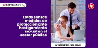 Estas son las medidas de proteccion ante hostigamiento sexual en el sector publico-laboral-LP