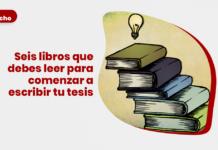 Seis libros que debes leer para comenzar a escribir tu tesis con logo de LP