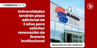 Universidades tendrán plazo adicional de 2 años para solicitar renovación de licencia institucional